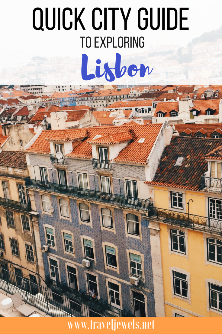 Quick City Guide to Exploring Lisbon