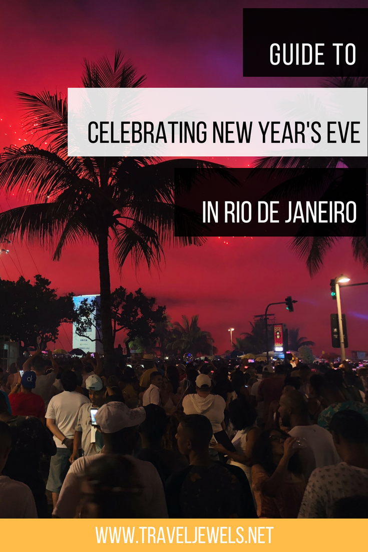 Guide to Celebrating New Year's Eve in Rio de Janeiro