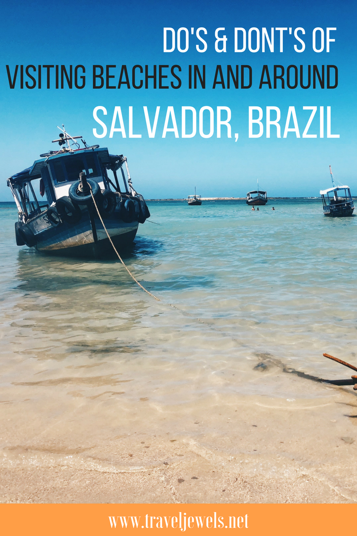 Do's & Don'ts of Visiting Beaches in and Around Salvador, Brazil