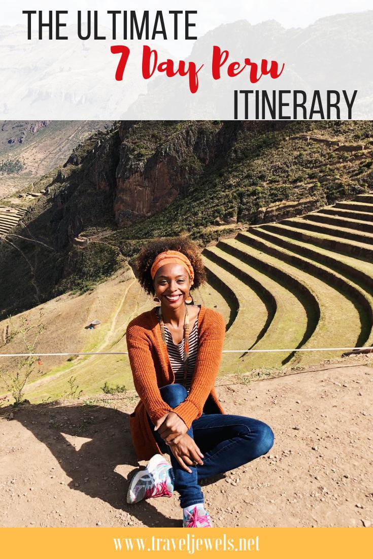 The Ultimate 7 Day Peru Itinerary