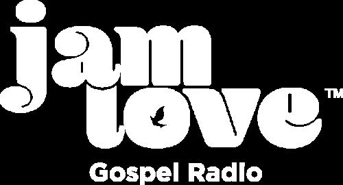 Webcast — Jam Love Gospel Radio