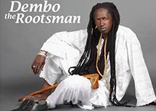 18/1 2017Dembo the Rootsmanär gruppen som frontas av sångaren och slagverkaren Dembo Jalta från Gambia och han förstärks av musiker och sångare med rötter i Sverige, Västafrika och Mellanöstern. Traditionella sånger varvas med andra musikaliska uttryck och stilar från t.ex. Karibien, Latinamerika, Mellanöstern, USA och Europa. Afropop med elbas möter svensk bluesgitarr och reggaetrummor i en ny mix. Sångerna framförs på mandinka (Gambia), engelska och svenska. Gruppen förmedlar en genuin musikglädje med ett dansvänligt sväng som lockar unga och gamla att sjunga med och dansa. Kl. 19. Restaurang Kultur på Burk. Fri entré