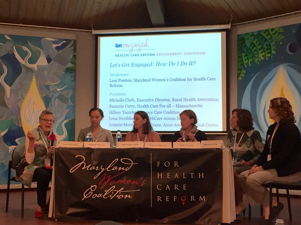 Our final session: Leni Preston, Maryland Women's Coalition for Health Care Reform; Hillery Tsumba, Primary Care Coalition; Michelle Clark, Rural Health Association; Jeannie Morris, Anne Arundel Medical Center; Judy Crane, Anne Arundel Medical Center; and Suzanne Curry, Healthcare for All - Massachusetts