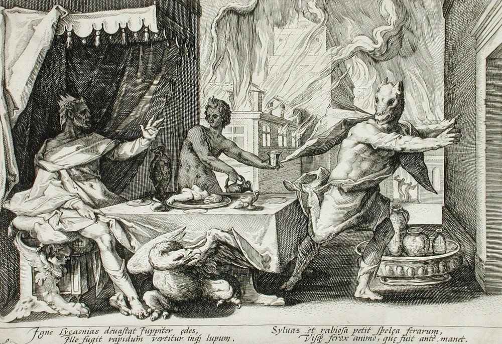 The king Lycaon is punished for misdeeds by being turned into a wolf.    Wikimedia