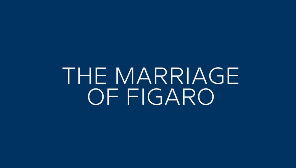 2 - Marriage of Figaro Temp 1270x720.jpg
