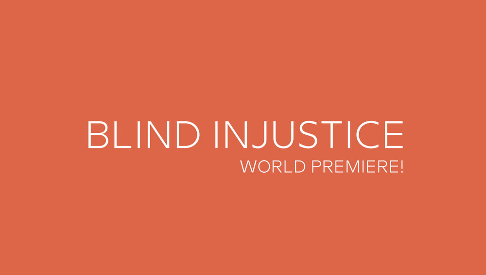 Blind Injustice Temp 1270x720_world premiere.jpg