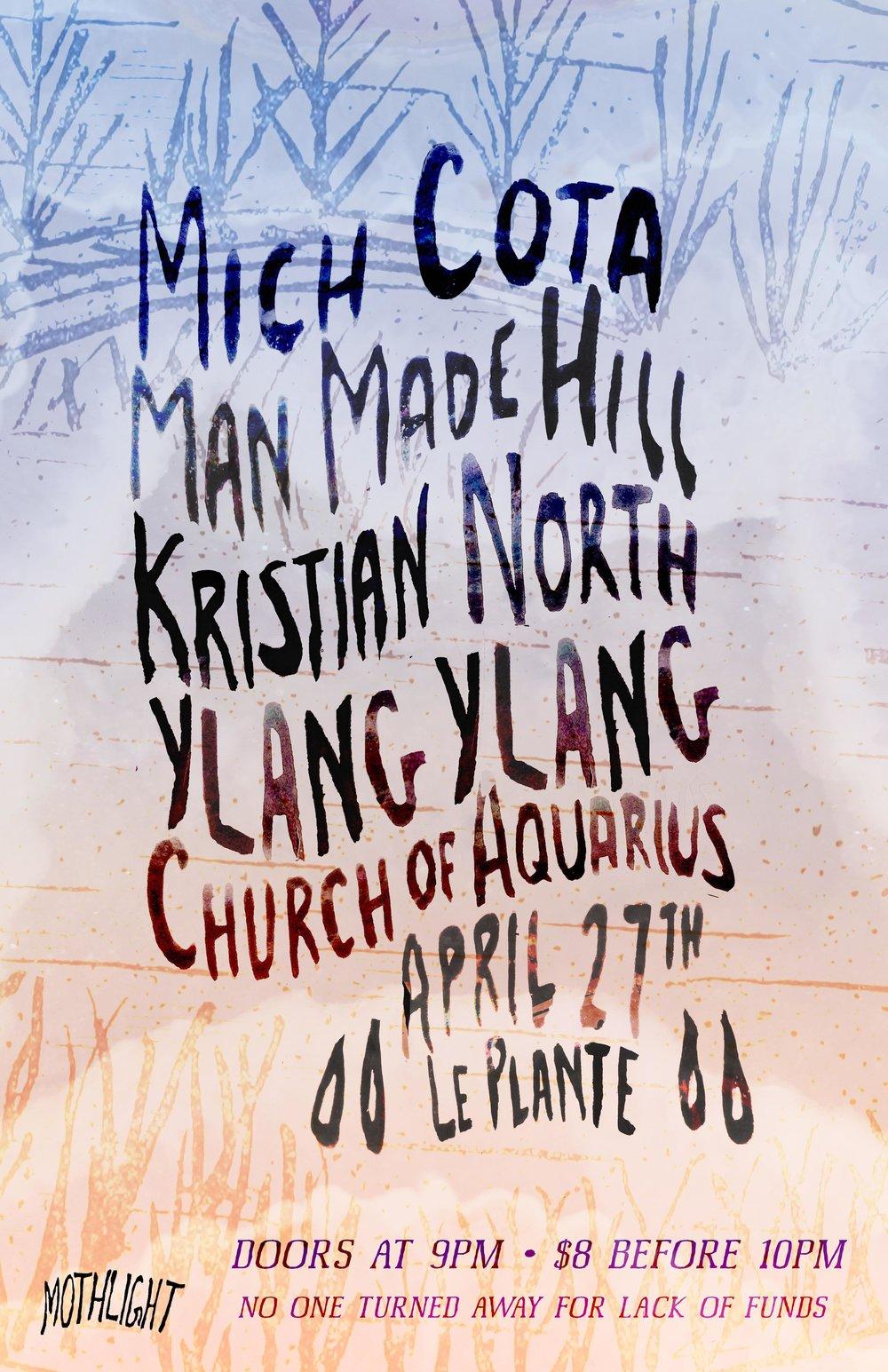 Mich Cota - Man Made Hill - Kristian North - Ylang Ylang - Church of Aquarius