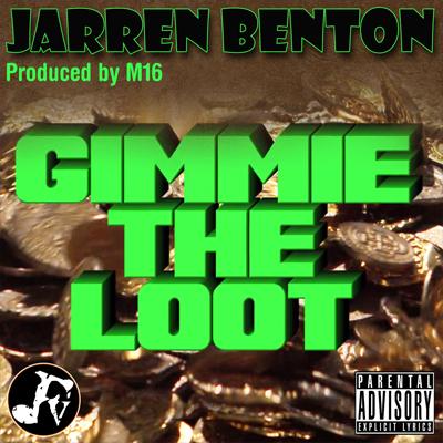 Jarren-Benton-Gimmie-The-Loot.jpg