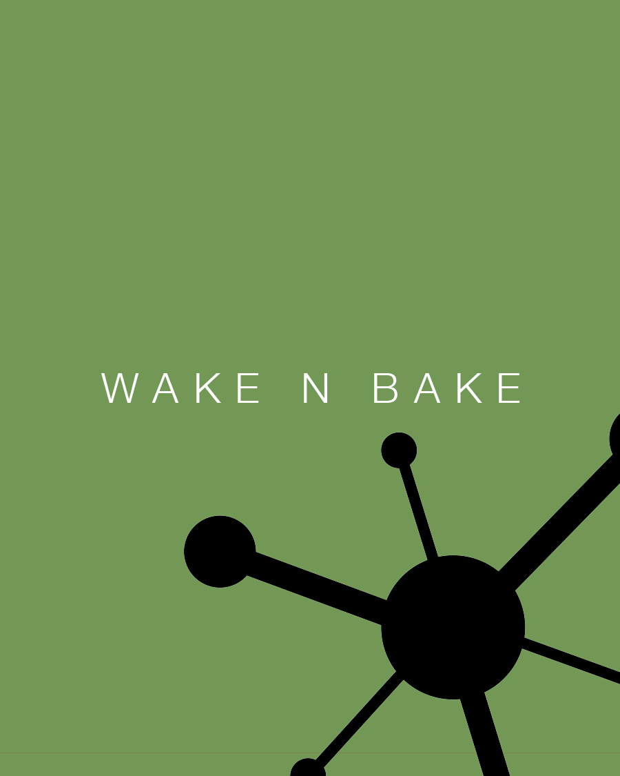 WAKE N BAKE | FLURISH GROUP