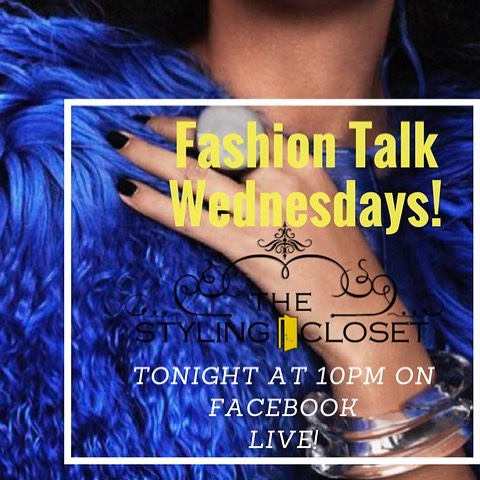 🖤TONIGHT🖤Fashion Talk Live 10pm on Facebook.  We will discuss Fashion,  Events and more.  Make sure to subscribe to The Styling Closet channel on youtube and podcast station. Facebook: Latrice Delgado-Macon or The Styling Closet.😘💋@thestylingcloset for your fashion news and updates!😁 #thestylingcloset #stylist #fashion #designer #ootd  #fashionista #fashionblogger #trendy #detroit #detroitevents #wardrobe #shopping #personalshopper #youtube