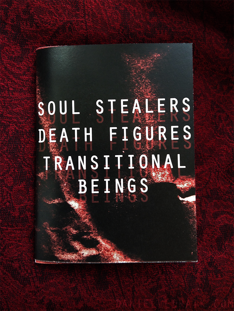 Soul Stealers/Death Figures/Transitional Beings