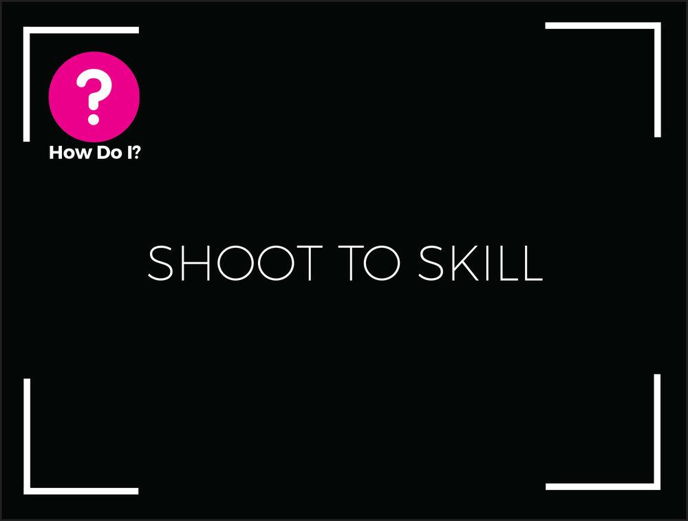shoottoskill.jpg