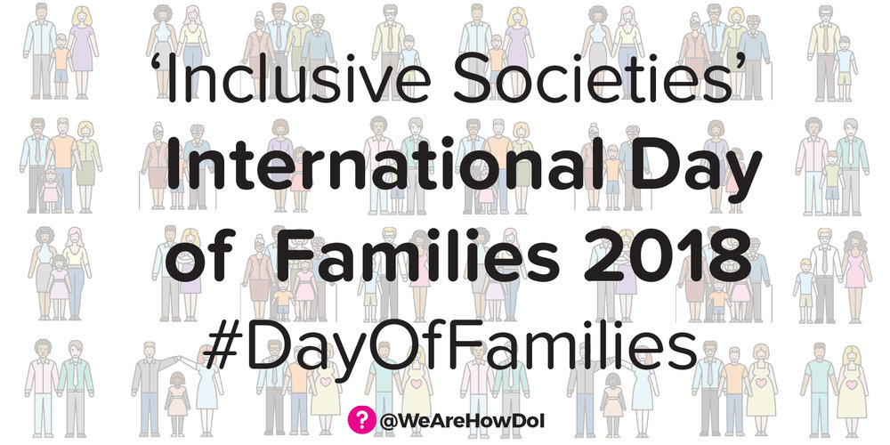 The 'Inclusive Societies' International Day of Families 2018 #DayofFamilies Banner - featuring different kinds of families in the background