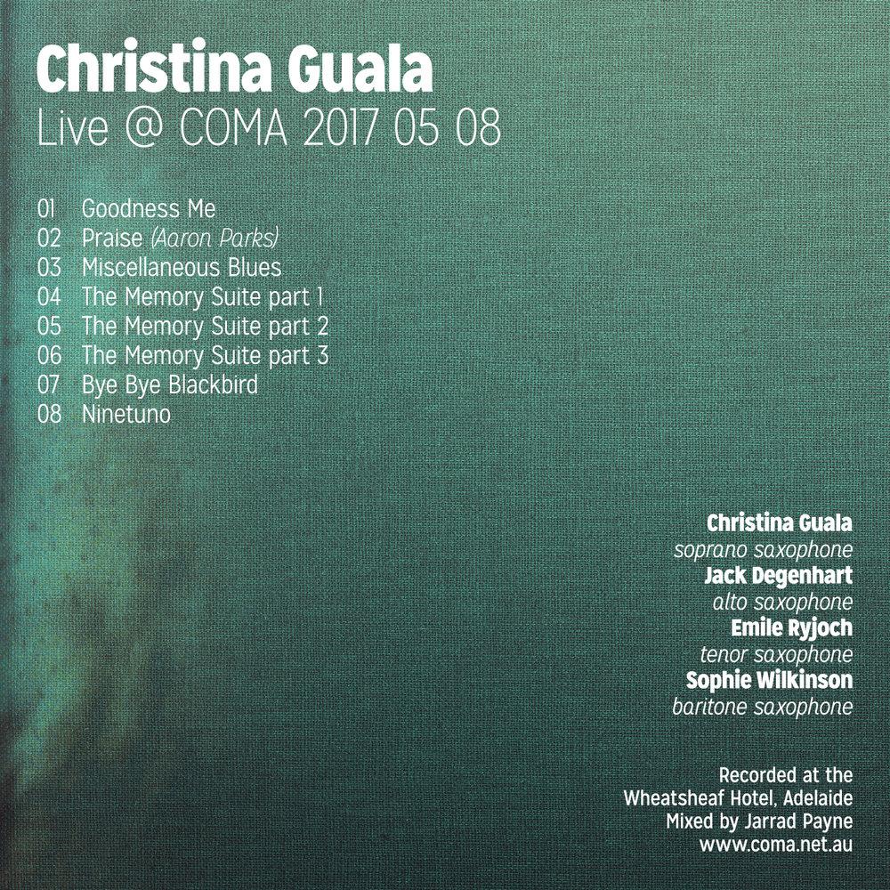 Christina Guala @ COMA - recorded 08/05/2017Christina Guala - Soprano Saxophone Jack Degenhart - Alto Saxophone Emile Ryjoch - Tenor Saxophone Sophie Wilkinson - Baritone Saxophone
