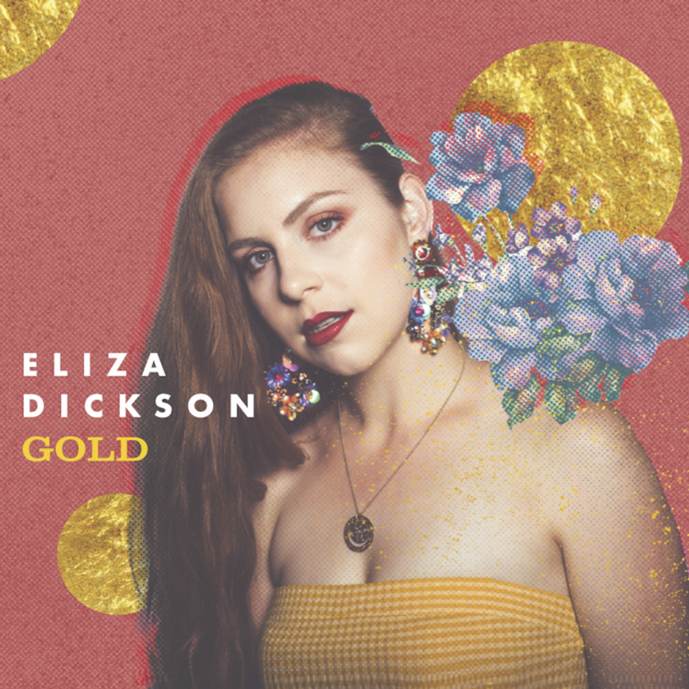 GOLD - Eliza Dickson - Spotify: http://spoti.fi/2BUdkjABandCamp: https://elizadickson.bandcamp.comiTunes: https://itunes.apple.com/us/album/gold/1445262511Instagram: https://www.instagram.com/elizadicksonmusic/