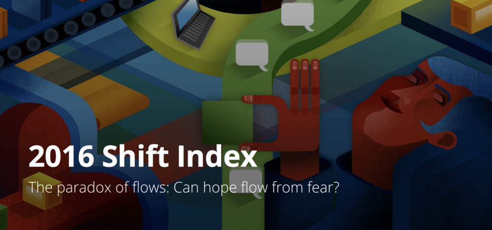Further Reading:   2016 Shift Index: The paradox of flows: Can hope flow from fear?