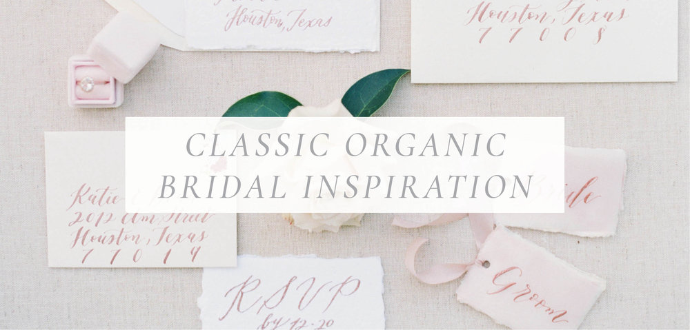 Classic Organic Bridal Inspiration.jpg