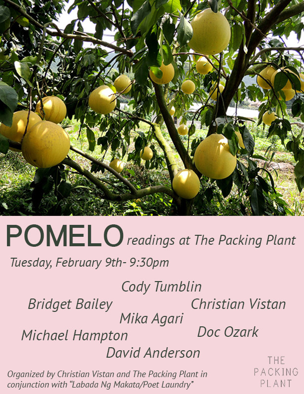 Flier for POMELO    A curated selection of live artist readings organized by Vistan
