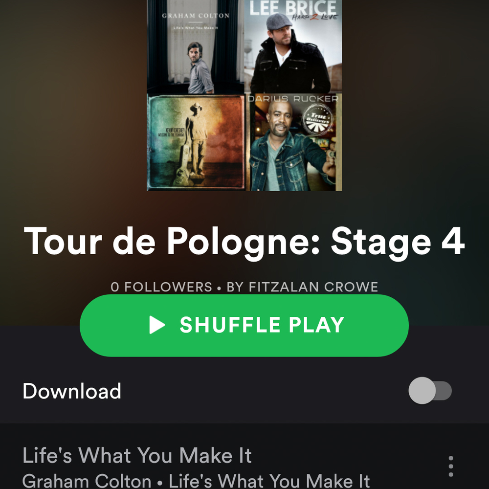 Bike racing, driving, Tour de Pologne, music, playlist, health, fitness, country music, Kenny Chesney, Lee Brice, Alison Krauss, Zac Brown Band, pro cycling, cycling