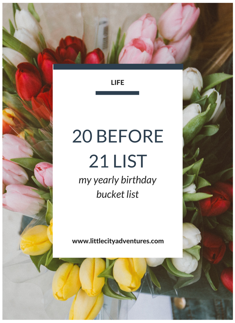 Have you ever made a yearly bucket list? Check out my 20 Before 21 Yearly Birthday Bucket List >>>