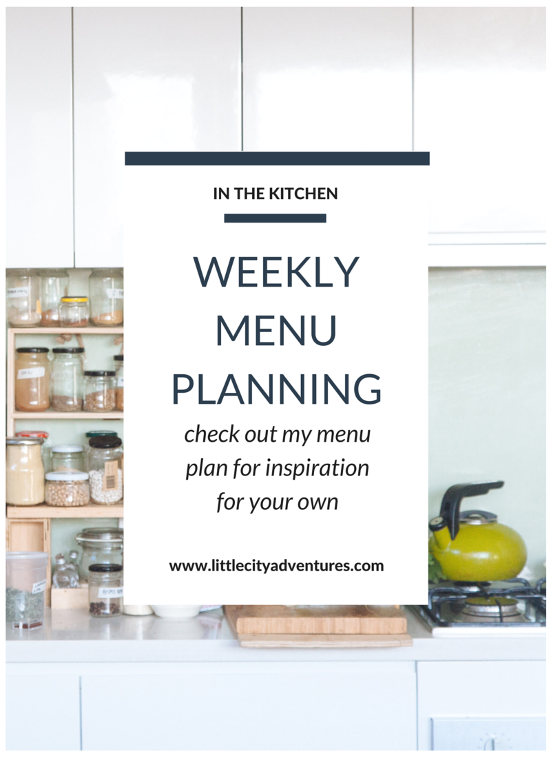 Abby shares her weekly menu plan to give you inspiration for your own menu >> #littlecitykitchen
