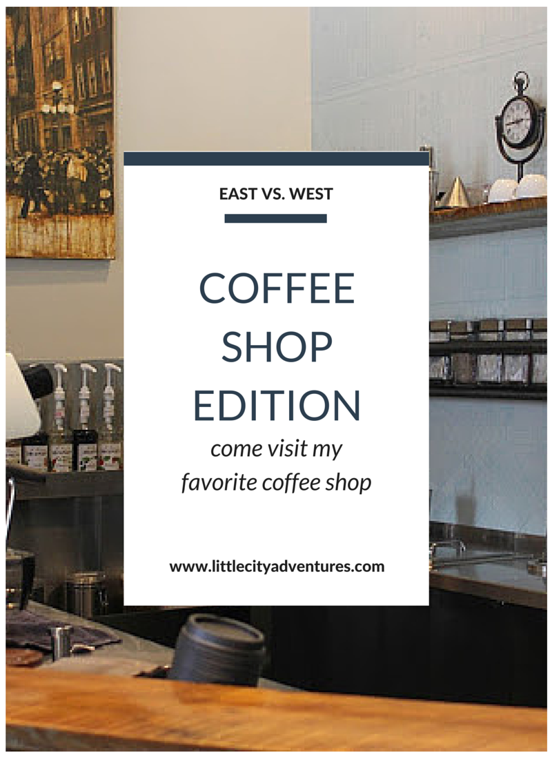Come visit my favorite coffee shop in this week's East vs. West post. Then go visit one in California!