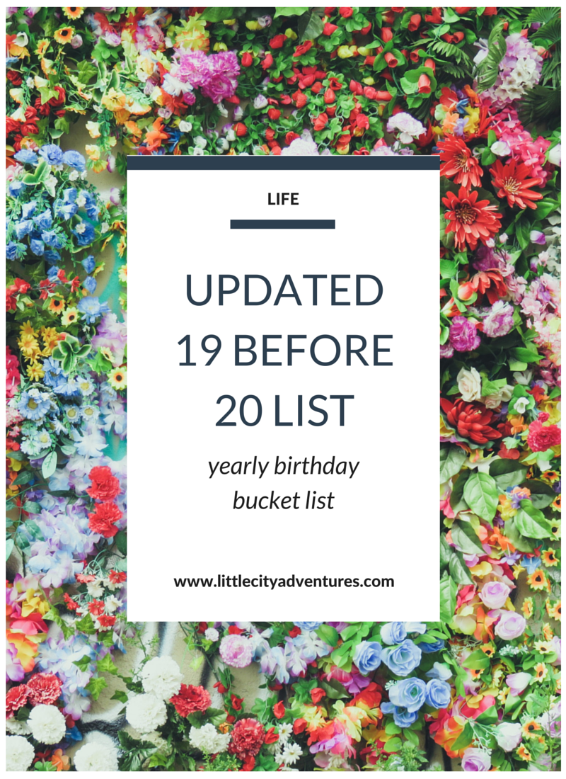 Check out my updated 19 Before 20 birthday bucket list. Get inspiration for your own bucket list! Click through to see the fun >>>