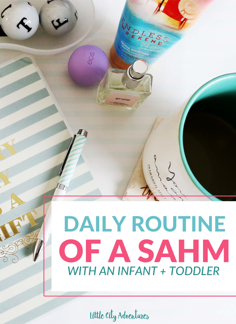Daily Routine Of A Sahm With An Infant Toddler The Systems Mama