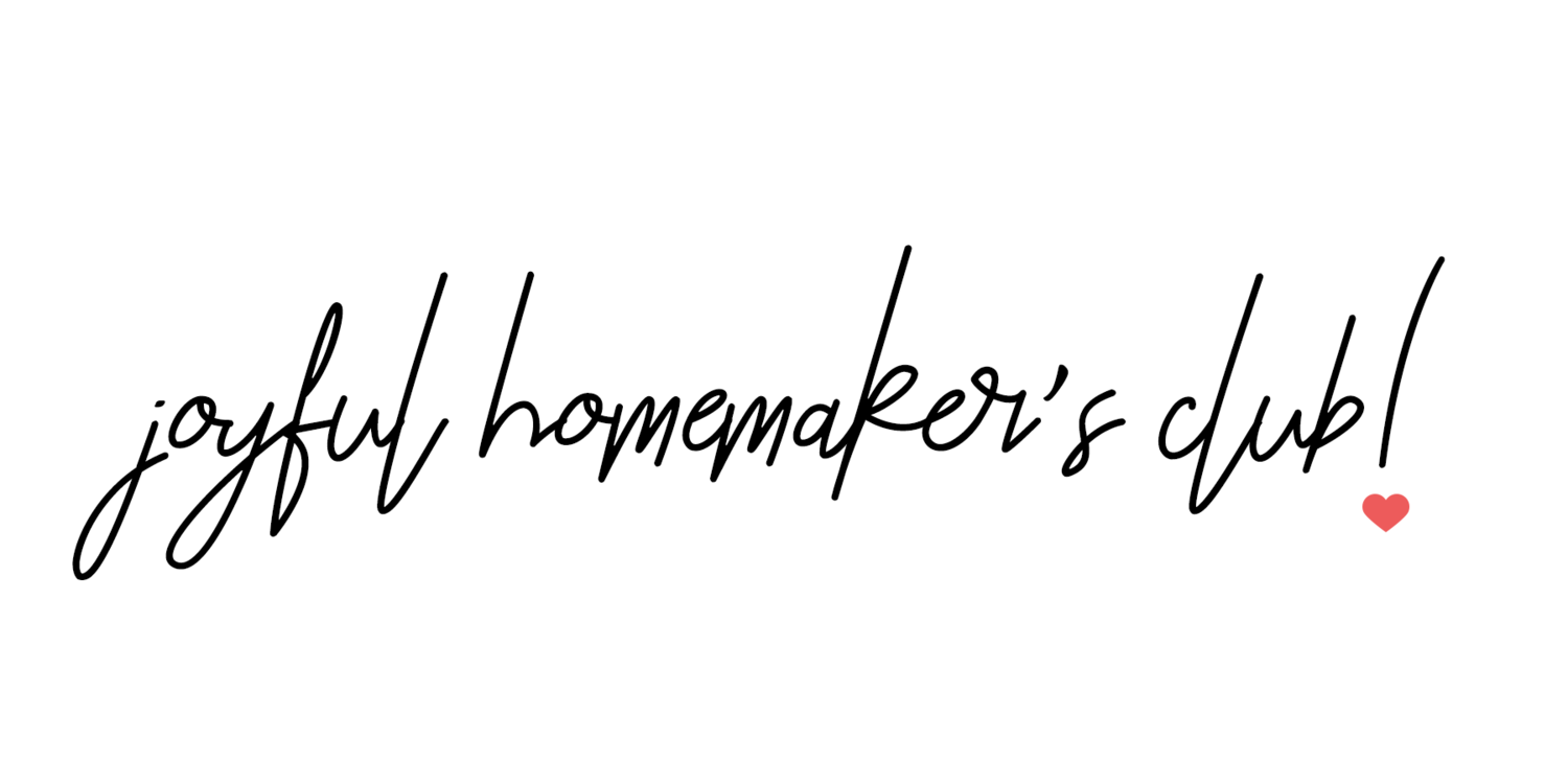 Joyful Homemaker's Club
