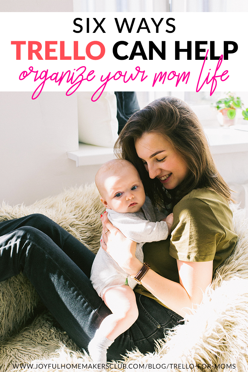 6 ways #Trello can help you #organize your #momlife #homemaker #homemaking #organization