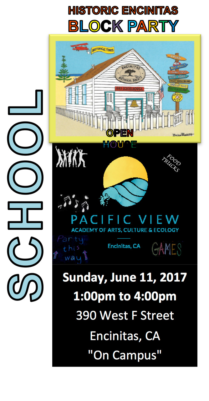 Save The Date! - The Encinitas Historical Society, located on the Pacific View School campus, is hosting a family-friendly Block Party for the neighborhood, Encinitas and North County community on Sunday, June 11. Here's your chance to check out the Historic 1883 Schoolhouse, the newly re-painted Pacific View School, play schoolyard games, eat good food, listen to live music and much more. For further details click on the flyer image for a downloadable PDF. We are extending a special invite to any and all PVS alumni, teachers, staff and family. Please bring copies of photos we can add to our Memory Wall. Hope to see you back on campus!