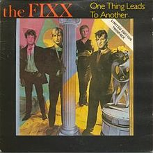 The_Fixx_-_One_Thing_Leads_to_Another.jpg