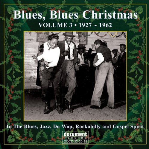 Blues Blues Christmas Vol 3 (1927 - 1962) (Doc).jpg