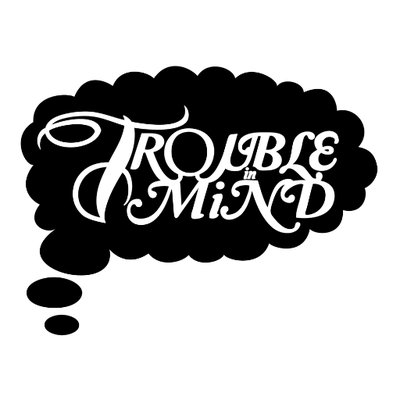 Copy of Trouble In Mind Records