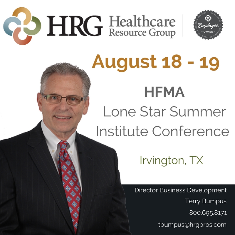 Terry Bumpus @ HFMA Lone Star Summer Institute Conference Aug. 18 -19, 2016