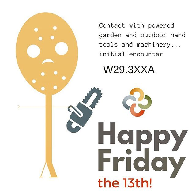 HIM professionals…what are your favorite Friday the 13th ICD-10 codes? Have a safe and happy #FridayThe13th and keep on coding! #HIM #ICD10 #icd10cm #icd10humor #hrgpros