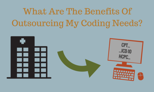 Benefits Of Outsourcing Coding Needs Healthcare Resource Group