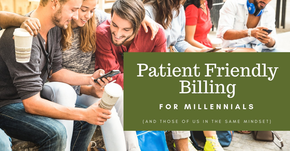 patient-friendly-billing-for-millenials