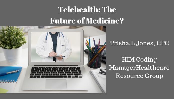 Telehealth: The Future of Medicine? | Healthcare Resource Group