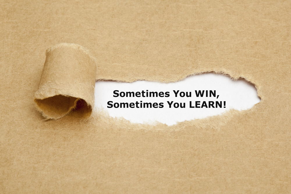 Sometimes You WIN, Sometimes You LEARN!