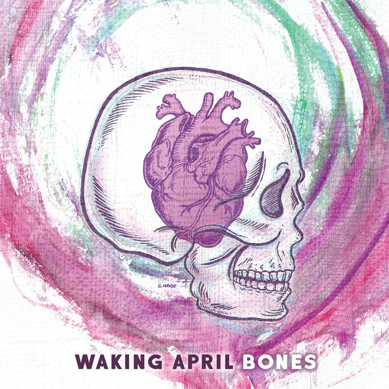 2017_WakingApril_Bones-800p.jpg