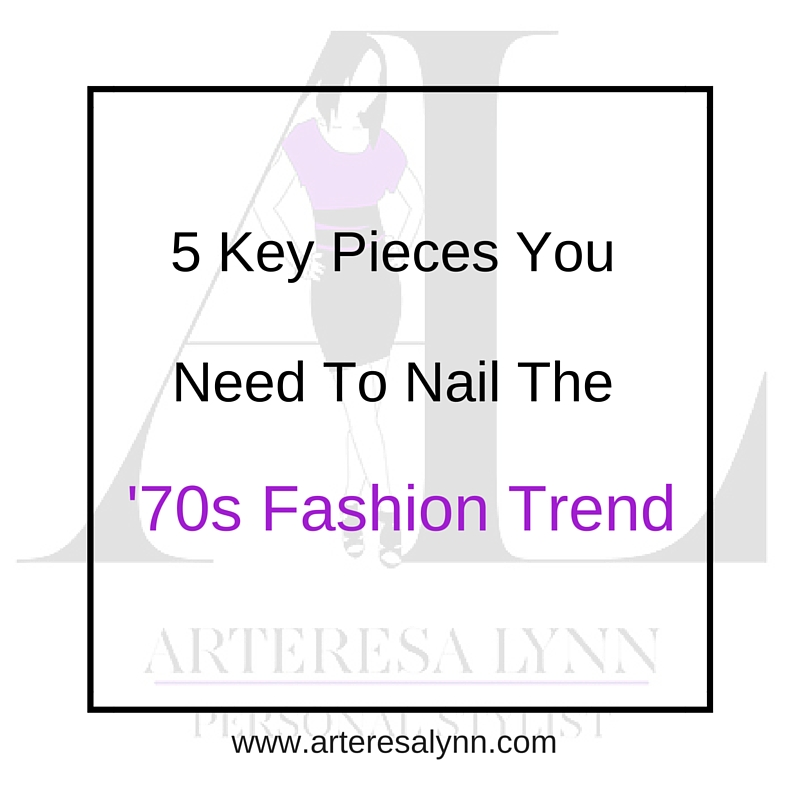 5 Key Pieces You Need To Nail The 70s Trend
