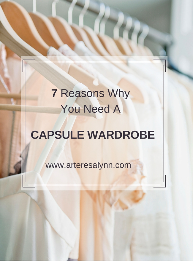 7 Reasons Why You Need A Capsule Wardrobe