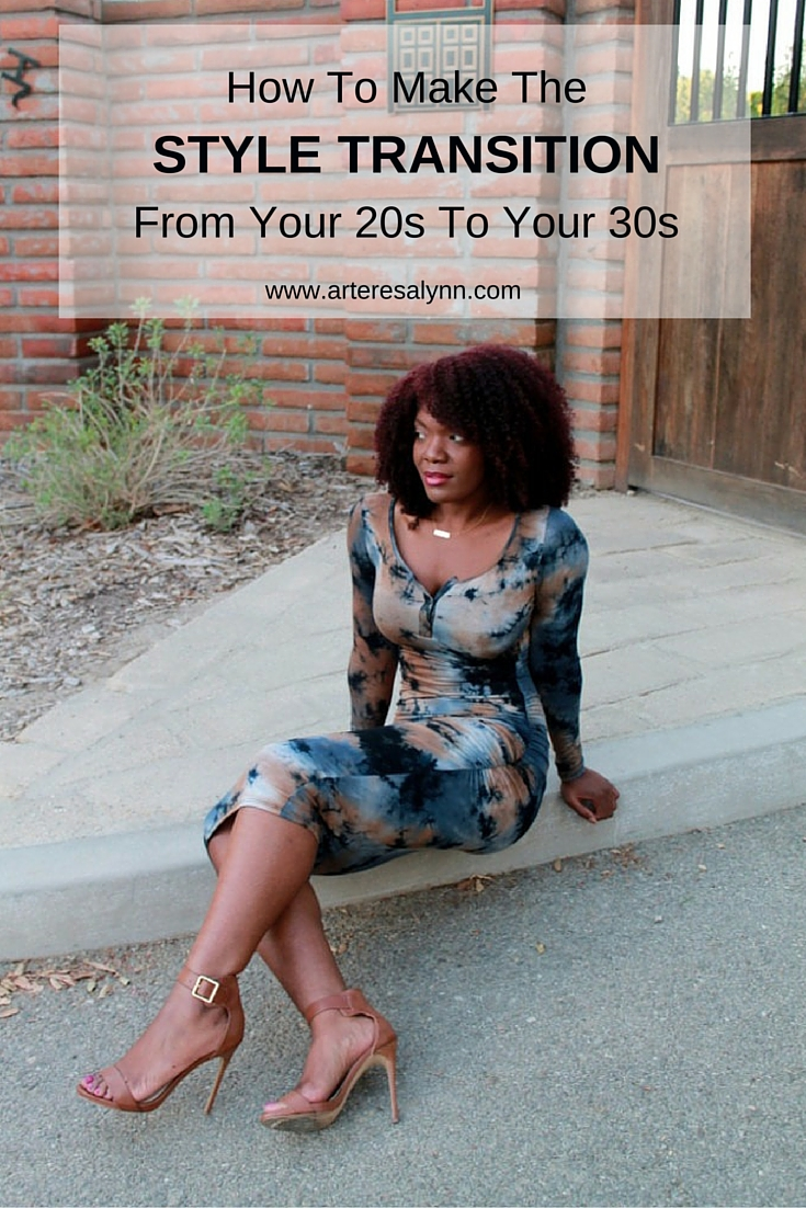 How to Make the Style Transition from Your 20s to Your 30s
