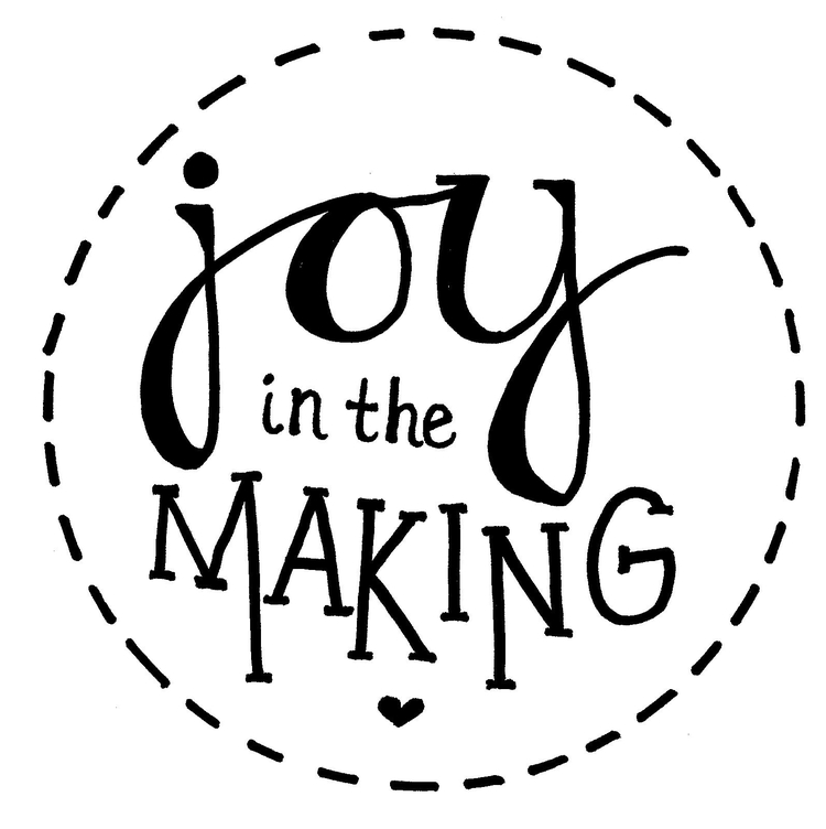 Joy In The Making