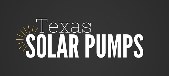 Texas Solar Pumps