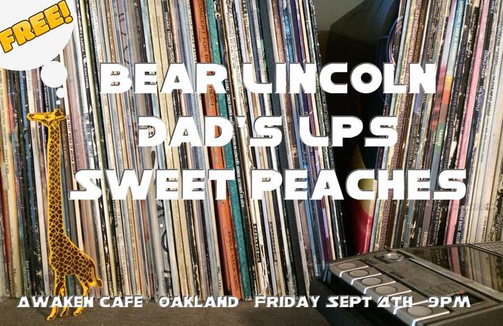 Just Announced! Bear Lincoln @ First Friday at Awaken Cafe in Oakland, CA - September 4th
