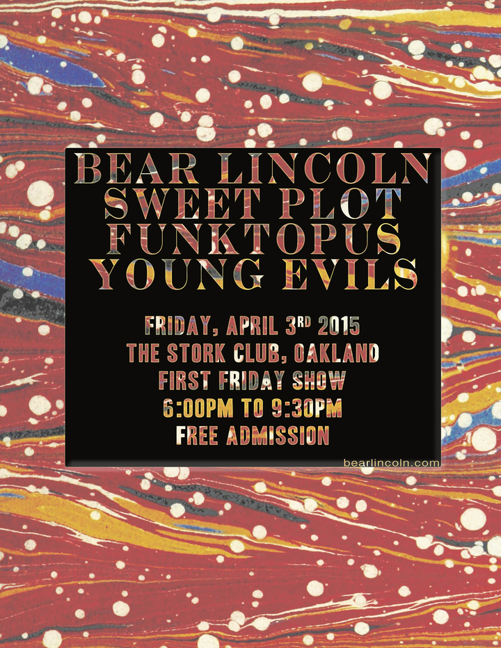 Just Announced! Bear Lincoln @ Stork Club in Oakland, CA - April 3rd