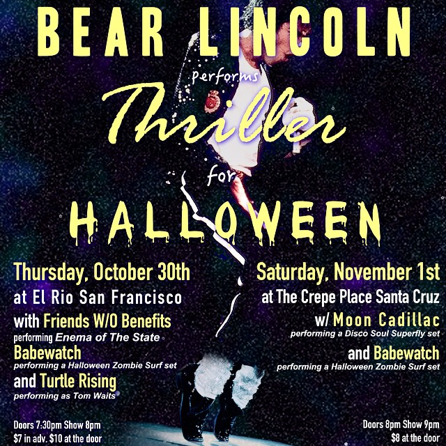Muahaha! Our next shows are gonna be spooky good. Bear Lincoln plays Thriller for Halloween with a host of special guests. Advance tickets for our SF Show:  ElRioHalloween.EventBrite.com  Hope to see you there!