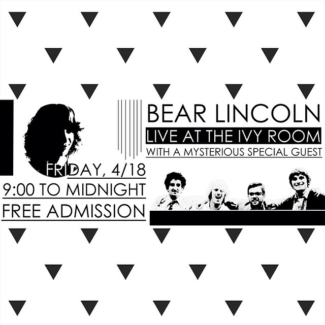 Bear Lincoln returns to the Ivy Room in Albany for their first Bay Area show in 3 weeks. Featuring a special mystery guest, the band has tricks up their sleeves like you wouldn't believe.    Date: Friday 4/18   Doors: 8:30   Show: 9pm   Cost: FREE       C'mon out and dance won'tcha?       More info here:    http://www.facebook.com/events/1462418580659447/
